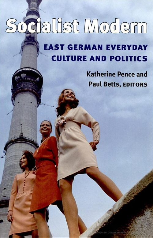 East German everyday culture and politics